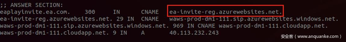 图3:劫持过程后的DNS记录状态。'eaplayinvite.ea.com '现在重定向到我们申请的Azure云Web服务